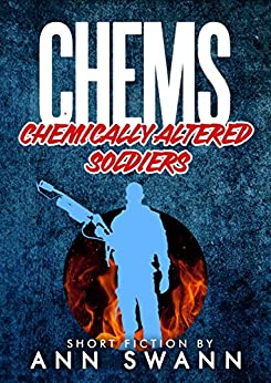 CHEMS: Chemical Zombie Soldiers by [Swann, Ann]