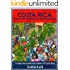 Costa Rica Where the Ordinary is Extraordinary: Loving the people and culture of Costa Rica