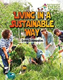 Living in a Sustainable Way: Green Communities (Next Generation Energy)