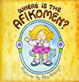 Where Is the Afikomen?, Madeline Wikler and Judye Groner, 0929371062
