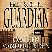 Guardian: Hidden: Soulhunter Book 1 | Colleen Vanderlinden