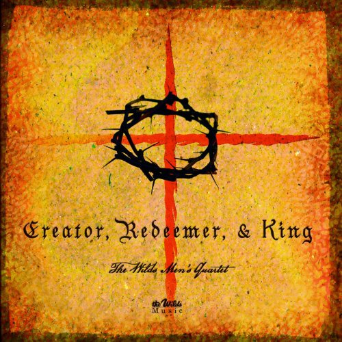 Creator, Redeemer & King