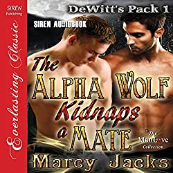 The Alpha Wolf Kidnaps a Mate