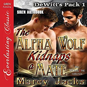 The Alpha Wolf Kidnaps a Mate Audiobook