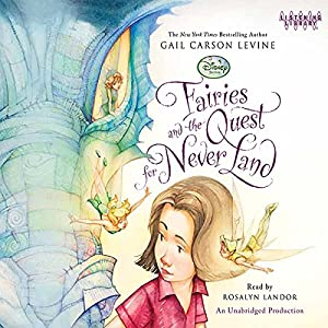 Fairies and the Quest for Never Land Audiobook