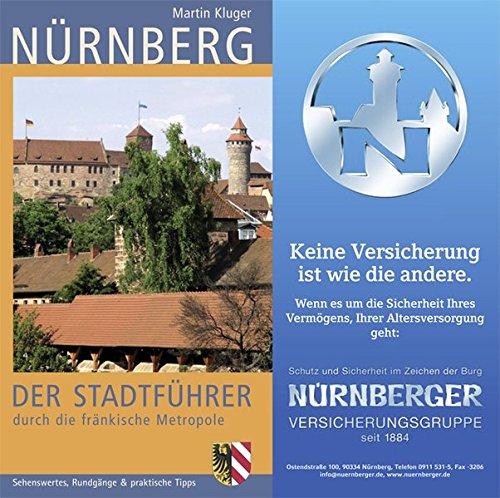 Nürnberg: Der Stadtführer durch die fränkische Metropole