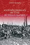An Englishman in the Russian Ranks, John Morse, 184588096X