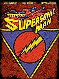Rifftrax: Supersonic Man