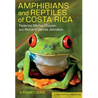 Amphibians and Reptiles of Costa Rica: A Pocket Guide