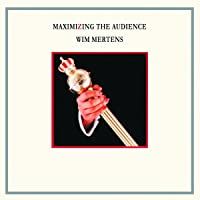 Maximinzing The Audience (Vinyl)