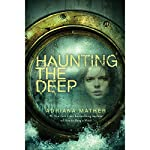 Haunting the Deep | Adriana Mather