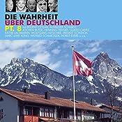 Die Wahrheit über Deutschland 8 | Wilfried Schmickler, Horst Evers, Käthe Lachmann, Florian Schroeder, Bülent Ceylan,  Ausbilder Schmidt