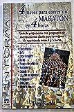 img - for 4 Meses Para Correr Un Maraton En 4 Horas (Spanish Edition) book / textbook / text book