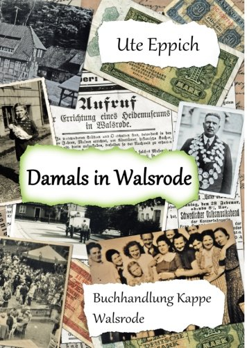 Damals in Walsrode (German Edition)