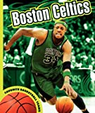 img - for Boston Celtics (Favorite Basketball Teams) book / textbook / text book