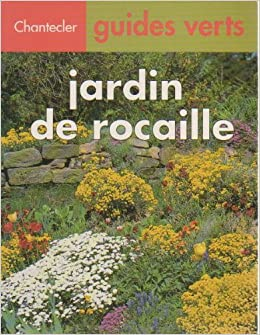 jardin de rocaille: 9782803430611: Amazon.com: Books