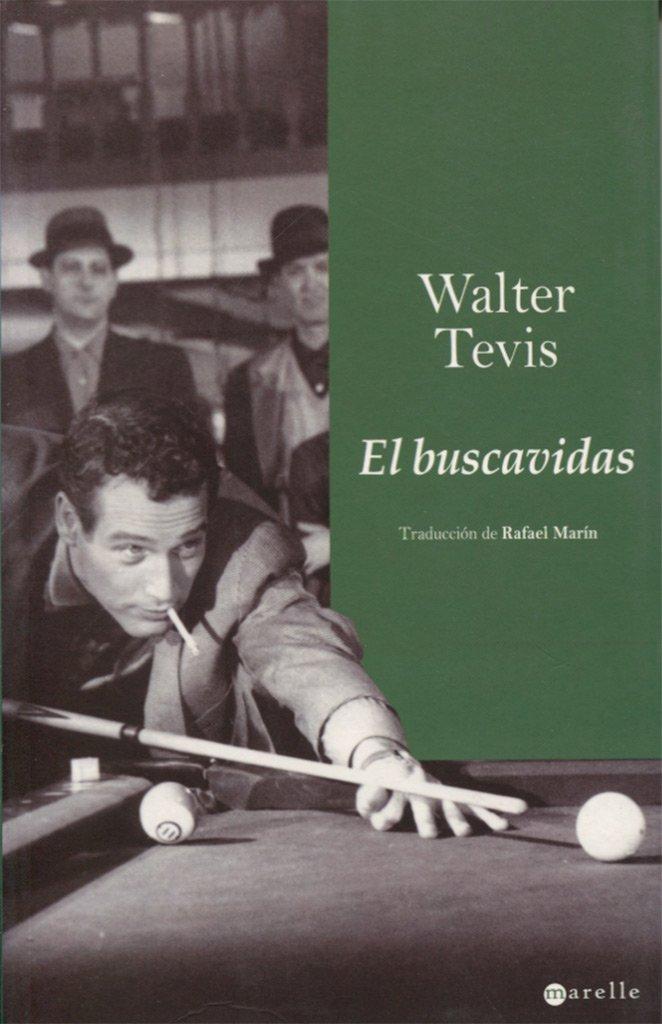El buscavidas (Marelle): Amazon.es: Tevis, Walter, Marín Trechera ...