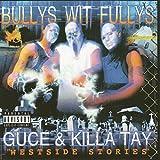 Bullys Wit Fullys - Westside Stories [Explicit]