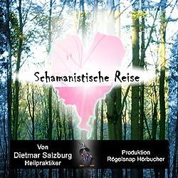 Schamanistische Reise: Der Schamane in mir