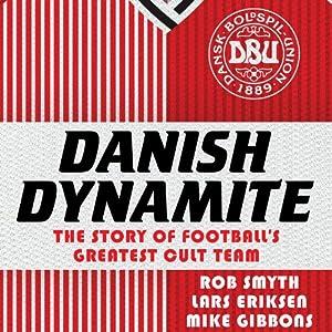 Danish Dynamite Audiobook