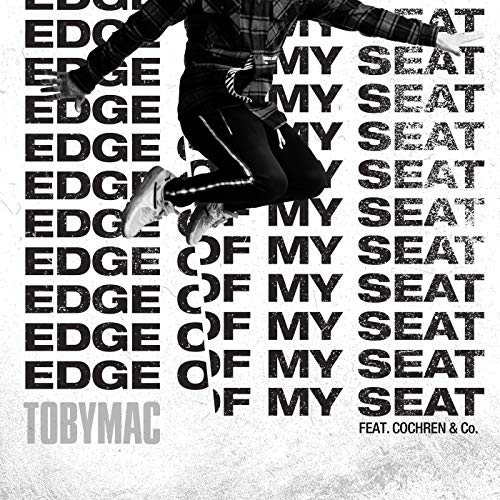 Edge of My Seat (Radio Version) - Single