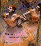 img - for Degas: Beyond Impressionism book / textbook / text book