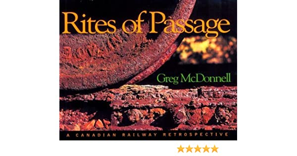 Example Essay English Rites Of Passage A Canadian Railway Retrospective Greg Mcdonnell   Amazoncom Books Thesis Essay Example also Research Paper Essay Format Rites Of Passage A Canadian Railway Retrospective Greg Mcdonnell  Extended Essay Topics English