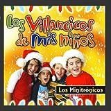 Los Villancicos de Mis Ni?s by Los Minitr?icos (2009-04-07)