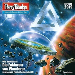 Die Enklaven von Wanderer (Perry Rhodan 2919) Hörbuch