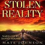 Stolen Reality | Nate Johnson