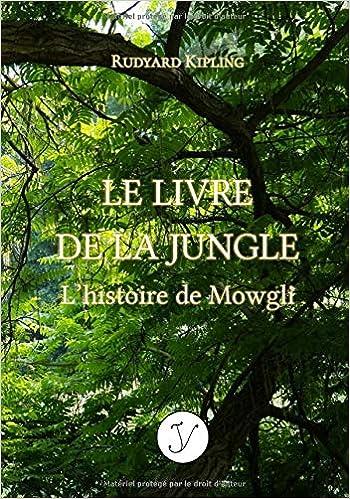 Le Livre De La Jungle L Histoire De Mowgli French Edition