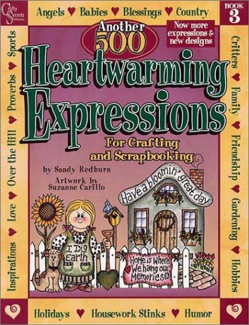 Another 500 Heartwarming Expressions For Crafting and Scrapbooking pdf