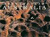 Spectacular Australia, Phillip Mathews and Reg Morrison, 0883638460