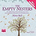 The Empty Nesters Audiobook by Nina Bell Narrated by Tracey Childs
