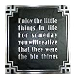Art Deco Décor, Solid Polished Aluminium Deco Style Wall Plaque, Deco Style Internal Decor, Reads ''Enjoy the little things in life for someday you will realize that they were the big things''