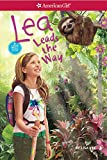 img - for Lea Leads the Way (Girl of the Year) book / textbook / text book