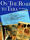 On the Road to Tara, Aljean Harmetz, 0810936844