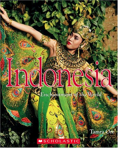 Read Online Indonesia (Enchantment of the World. Second Series) pdf