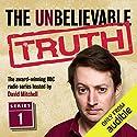 The Unbelievable Truth, Series 1 Radio/TV von Jon Naismith, Graeme Garden Gesprochen von: David Mitchell