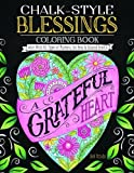 img - for Chalk-style Blessings Coloring Book: Color With All Types of Markers, Gel Pens & Colored Pencils book / textbook / text book