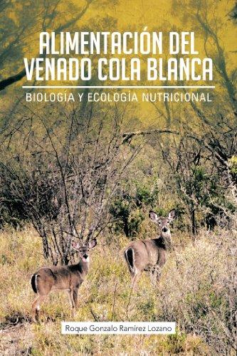 Alimentación Del Venado Cola Blanca: Biología Y Ecología ...