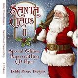 Debbi Moore Santa Claus II Special Edition Papercrafting CD Rom (321162)