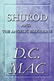 Shurod and the Angelic Bloodline, D. C. Mac, 1615825975