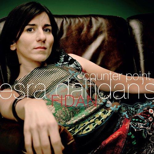 Esra Dalfidans FIDAN-Counter Point-(CHR70159)-CD-FLAC-2009-CUSTODES Download