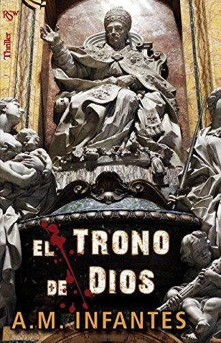 Descargar Libro El Trono De Dios: A.m. Infantes