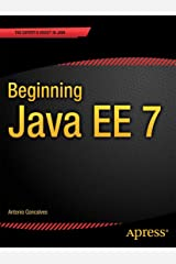 Beginning Java EE 7 (Expert Voice in Java) Kindle Edition