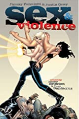 Sex And Violence: Vol. 1 Kindle Edition