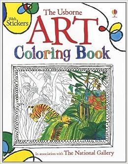 The Usborne Art Coloring Book (Coloring Books): Sarah Courtauld ...