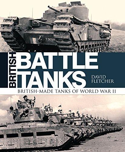 Modern Battle Tanks - British Battle Tanks: British-made tanks of World War II