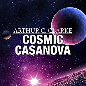 Cosmic Casanova Audiobook